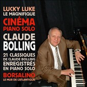 Claude Bolling: Cinéma Piano Solo: 21 Classics for piano solo; music from Borsalino, Lucky Luke, Le Magnifique et al. / Claude Bolling, piano