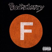 Buckcherry: Fuck [PA] *