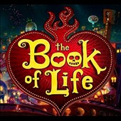 Gustavo Santaolalla: The Book of Life [Original Motion Picture Soundtrack]