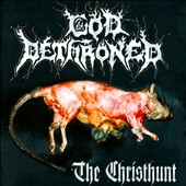 God Dethroned: The  Christhunt