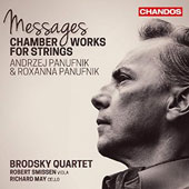 Messages: Chamber Works for Strings by Andrzej and Roxanna Panufnik / Brodsky String Quartet, Robert Smissen, viola; Richard May, cello