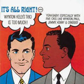 Wynton Kelly/Wynton Kelly Trio: It's All Right!