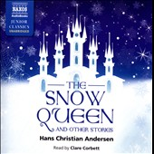Hans Christian Andersen (Author)/Clare Corbett: The Snow Queen & Other Stories