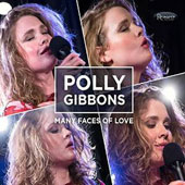 Polly Gibbons: Many Faces of Love [Digipak]