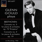 Glenn Gould Plays Beethoven, Vol. 1: Concertos Nos. 2 & 5 [Live Recordings, 1960]