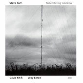Steve Kuhn (Piano): Remembering Tomorrow