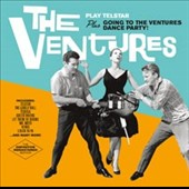 The Ventures: Play Telstar/Going to the Ventures Dance Party