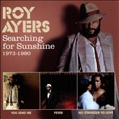 Roy Ayers: Searching for Sunshine 1973-1980: You Send Me/Fever/No Stranger to Love *
