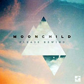 Moonchild: Please Rewind