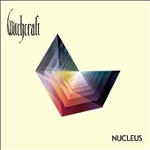 Witchcraft (Hard Rock): Nucleus [Digipak]