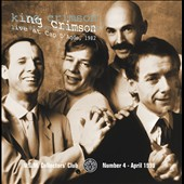 King Crimson: Cap D'agde 1982: Live KC Collectors' Club