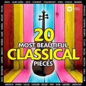 20 Most Beautiful Classical Pieces - Works by Mozart, Beethoven, Bach, Vivaldi, Verdi, Wagner, Schubert, Chopin, Handel, Debussy, Saint-Saëns, Puccini, Dvorák, Satie, Tchaikovsky / Various artists