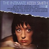 Keely Smith: The  Intimate Keely Smith