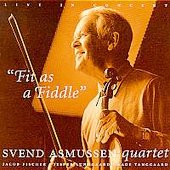 Svend Asmussen: Fit as a Fiddle