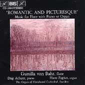 Romantic & Picturesque - Music for Flute / Gunilla von Bahr
