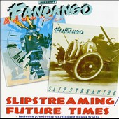 Fandango (UK): Slipstreaming/Future Times *