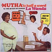 LaWanda Page: Mutha Is Half a Word