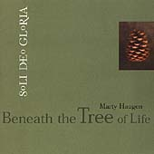 Marty Haugen: Beneath the Tree of Life