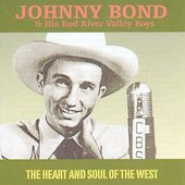 Johnny Bond: Heart and Soul of the West