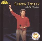 Conway Twitty: Hello Darlin' [Sun]