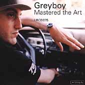 Greyboy: Mastered the Art