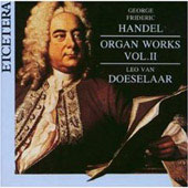Handel: Organ Music Vol 2 / Leo Van Doeselaar