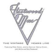 Fleetwood Mac: The Vintage Years Live