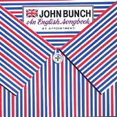 John Bunch: An English Songbook
