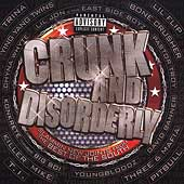 Various Artists: Crunk and Disorderly [PA]