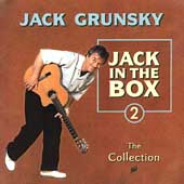 Jack Grunsky: Jack in the Box, Vol. 2