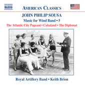 American Classics - Sousa: Music for Wind Band Vol 5