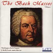 Bach: Masses Vol 1 / Lewis, Washington Bach Consort