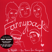 Fannypack: So Stylistic/Theme from Fannypack/Hey Mami [Single]