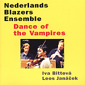 Dance of the Vampires - Music of Leos Janacek & Iva Bittova / Netherlands Wind Ensemble