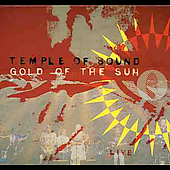 Temple of Sound: Gold of the Sun Live