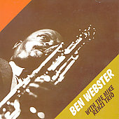 Ben Webster: Ben Webster with the Mike Renzi Trio