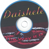 Daishele: The Way It Is
