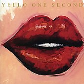 Yello: One Second