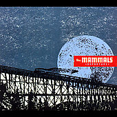 The Mammals (Dance): Departure