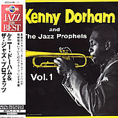 Kenny Dorham & the Jazz Prophets: Jazz Prophets, Vol. 1