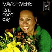 Mavis Rivers: It's a Good Day