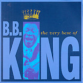 B.B. King: The Very Best of B.B. King [1994 MCA]