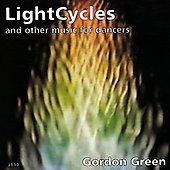Green: LightCycles, Novella, Variations / Gordon Green