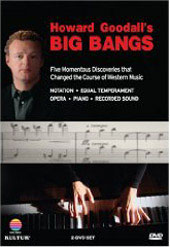 Howard Goodall: Big Bangs - 5 Innovations in European Musical History [2 DVD]