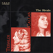Rivals - Maria Callas, Renata Tebaldi