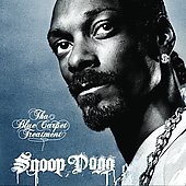Snoop Dogg: Tha Blue Carpet Treatment [Clean] [Edited]