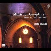 Music for Compline - Tallis, Byrd, Sheppard / Stile Antico