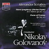 Scriabin: Symphony no 3, etc / Nikolay Golovanov