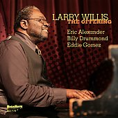 Larry Willis: The Offering
