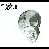 Boys Noize: Oi Oi Oi Remixed [EP] [Digipak]